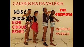 Vai Cremosa Mc Fioti e Mc Bella coreografia Galerinha da Val ria.mp3
