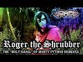 Joman - Roger the Shrubber (A Monty Python & The Holy Grail Remix)