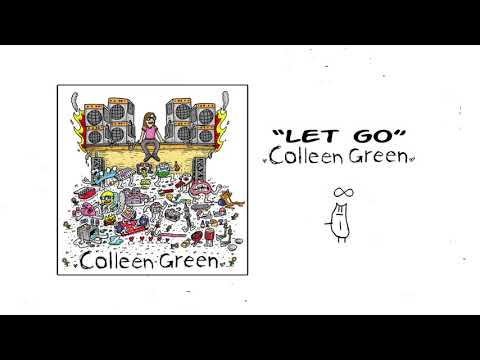 Colleen Green - Let Go
