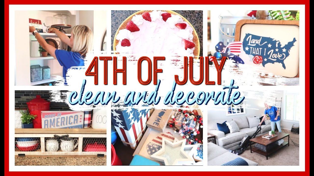 4th Of July Decorate With Me 2020 Patriotic Decor Ideas Youtube