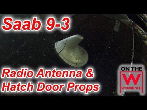 Saab 9-3 Antenna & Trunk Prop Replacement