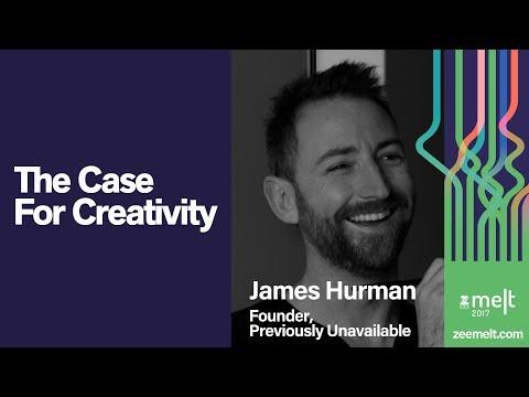 Zee MELT 2017 | Osmosis | James Hurman | The Case For Creativity