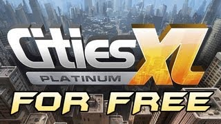 How to Get Cities XL Platinum For Free For PC! + Gameplay