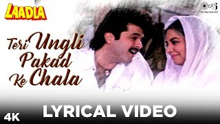 Teri Ungli Pakad Ke Chala Lyrical - Laadla | Anil Kapoor | Udit Narayan, Jyotsna Hardikar