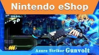 Nintendo eShop - Azure Striker GUNVOLT Reveal trailer