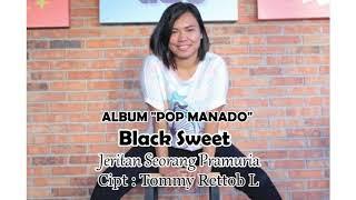BLACK SWEET - JERITAN SEORANG PRAMURIA