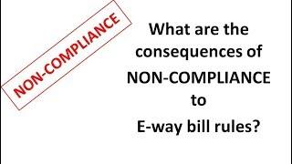 Penal provisions under E way bill