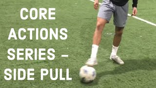 Core Actions Series - Side Pull