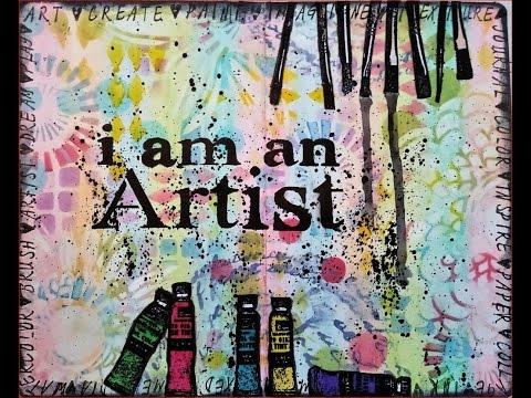 Art Journal #6 : I am an artist