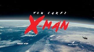 Ton Carfi - X-Man [Clipe Oficial]