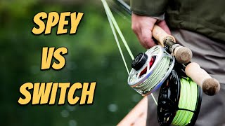 Spey vs Switch Rods explained by Tom Larimer - Spey Casting Basics