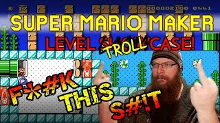 RYUKAHR'S ULTIMATE TROLL LEVEL - Super Mario Maker - 【Baby It's Cheep Outside】