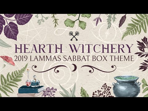 Sabbat Box • Lammas 2019 Official Unboxing Video • Hearth Witchery