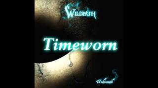 Watch Wildpath Timeworn video