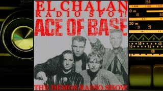 Ace of Base Demos Radio Show on El Chalan Radio Spot