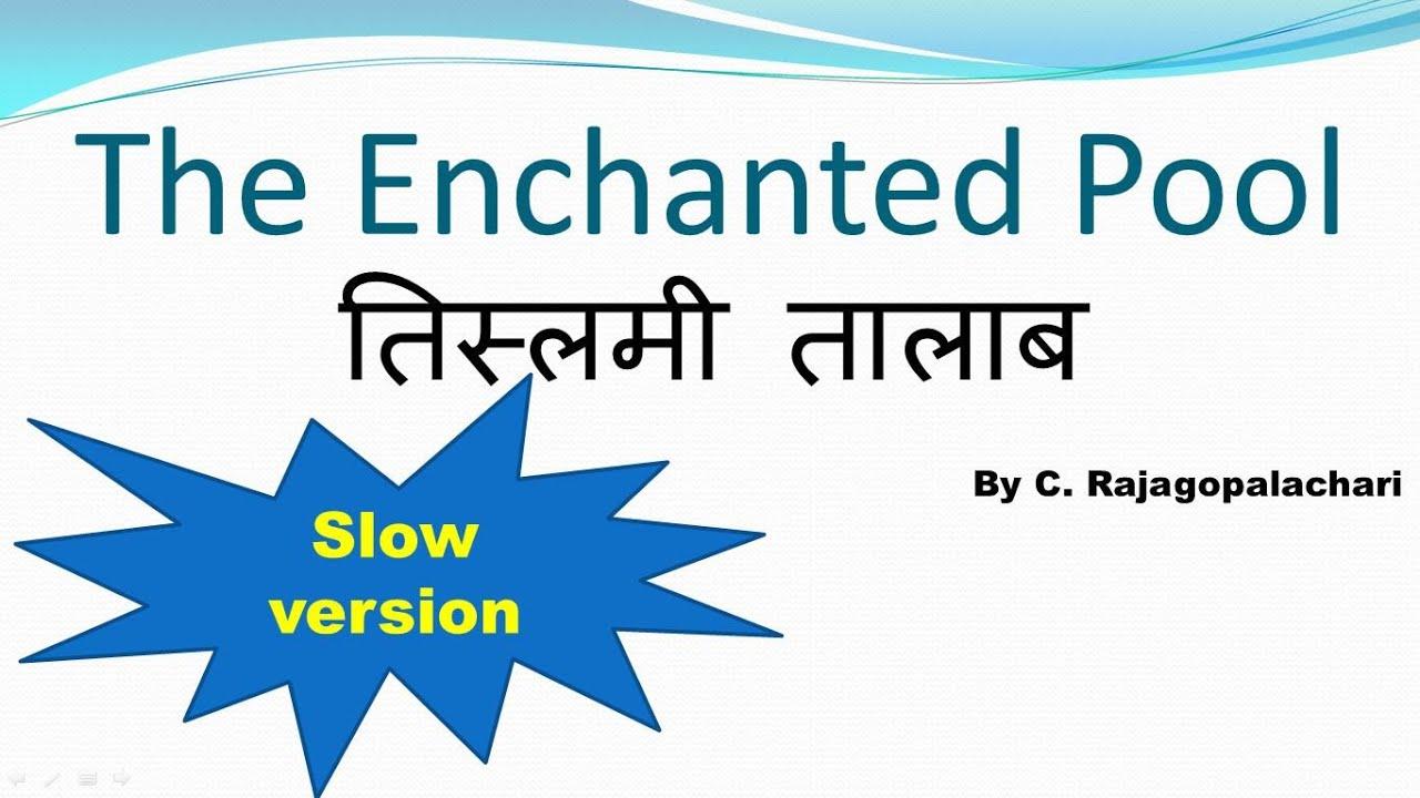 The Enchanted Pool: Hindi Translation and Summary