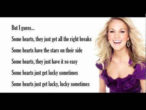 Some Hearts- Carrie Underwood (with lyrics)