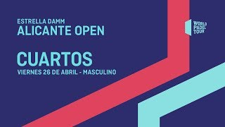 Cuartos de final masculinos - Estrella Damm Alicante Open 2019 - World Padel Tour