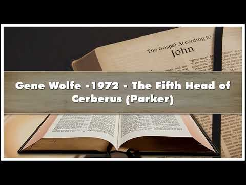 Gene Wolfe -1972 The Fifth Head Of Cerberus Parker Audiobook