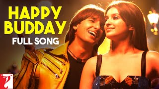 Gambar cover Happy Budday - Full Song | Kill Dil | Ranveer Singh | Ali Zafar | Parineeti Chopra