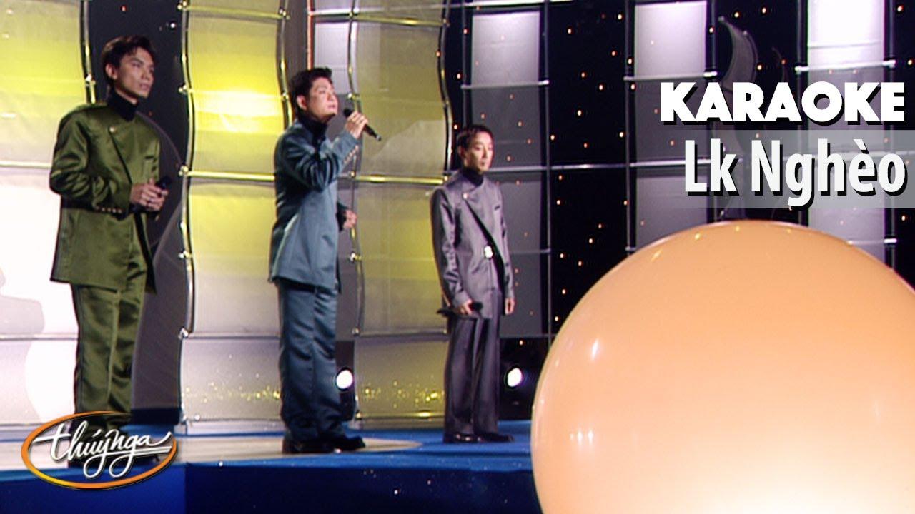Karaoke | Liên Khúc Nghèo (Mạnh Quỳnh, Mạnh Đình, Trường Vũ)