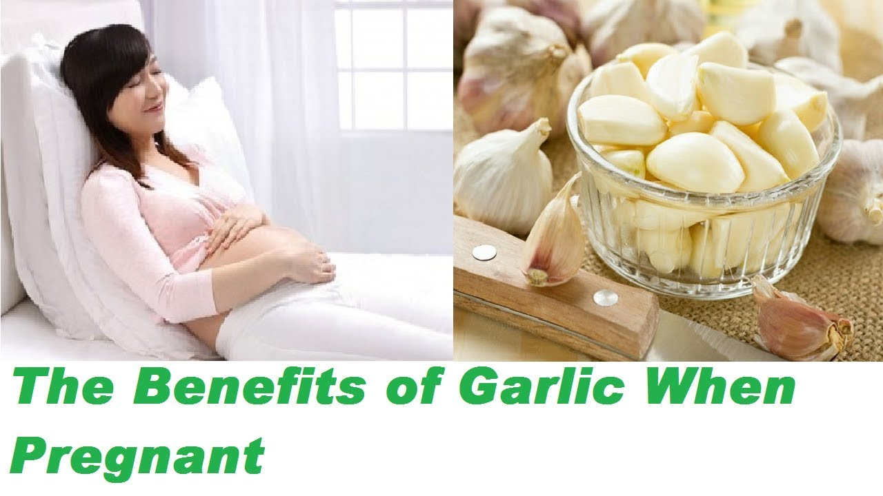 The Benefits of Garlic When Pregnant - YouTube