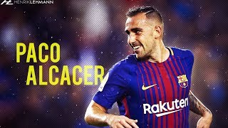 Paco Alcácer ● Useful ● 2018 HD