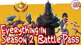 Everything In the Season 2 Battle Pass - Fortnite: Battle Royale