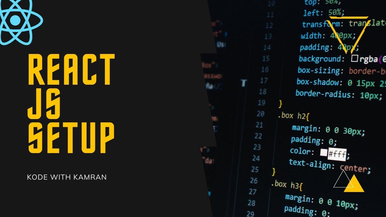 React JS Tutorial - 1 - Setup