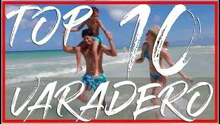 Top 10 Hotels Varadero CUBA 2018