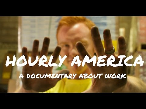 Hourly America: A Documentary About Work