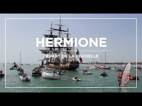 DÉPART DE L'HERMIONE - LA ROCHELLE.