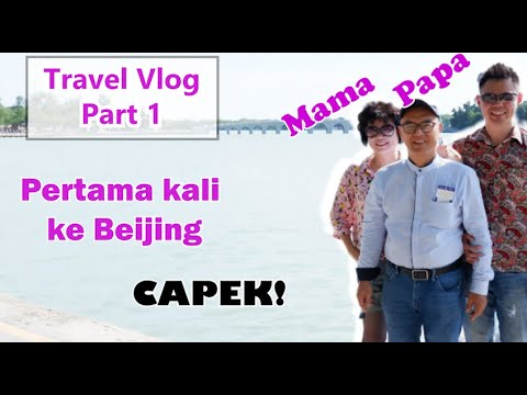 travel-vlog-part-1!-capek-manjat-great-wall-of-china!!!