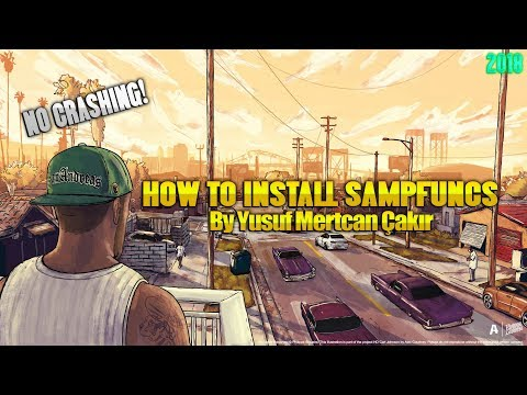 ✅ How To Install SAMPFUNCS And CLEO - No Crashing! - 1080p - 2018 ✅