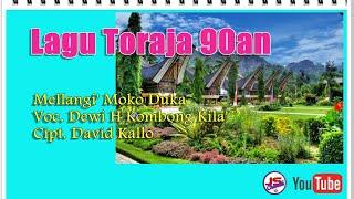 Lagu Toraja Mellangi'  Moko Duka by Dewi