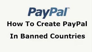 Hoe Creëer een PayPal Account Verboden Landen