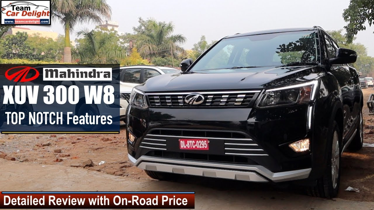 Mahindra Xuv 300 W8 Detailed Review With On Road Price Xuv300 W8