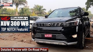 Mahindra XUV 300 W8 Detailed Review with On Road Price | Xuv300 w8 Model