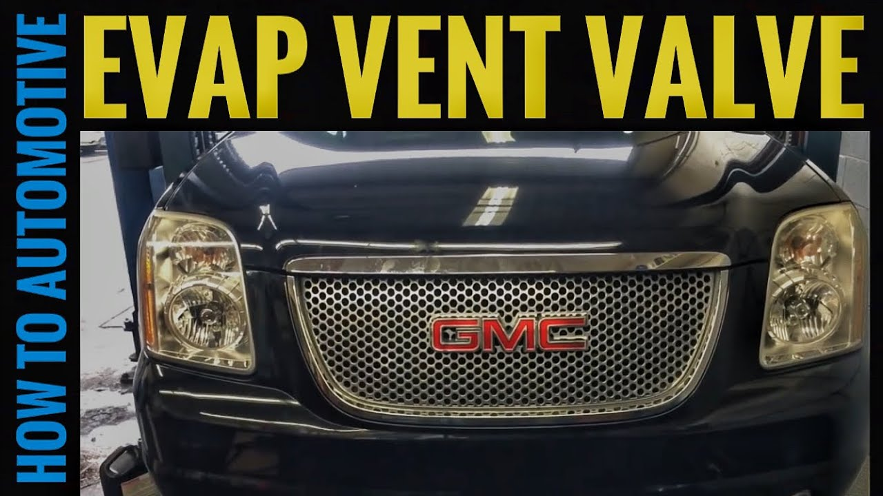 How To Install The Updated Evap Vent Valve On A 2007 Gmc Yukon Cadillac Srx Rear Seat Fuse Box Youtube Premium