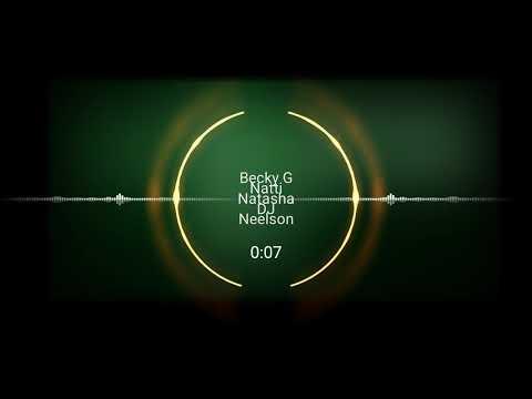Becky G Natti Natasha Sin Pijama Extended REMIX Reggaeton 2018 DJ Neelson