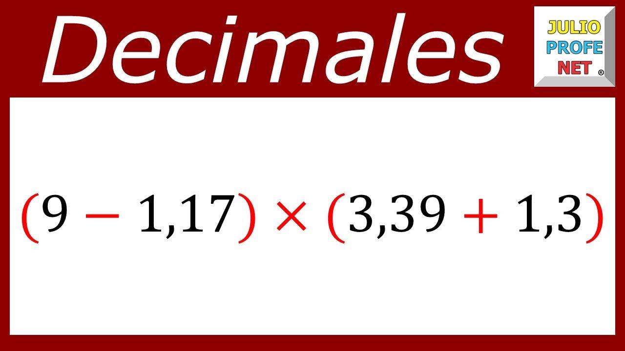 OPERACIONES COMBINADAS CON DECIMALES - Ejercicio 4