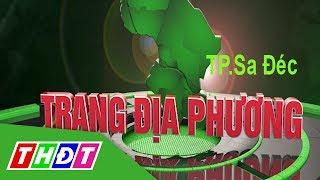 Trang Tin địa Phương - Tp. Sa Đéc, 20/6/2017   Thdt
