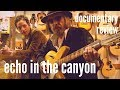 Echo In the Canyon: Sounds of the 60's from Laurel Canyon.