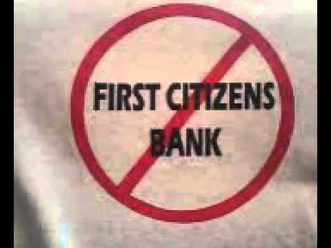 "First Citizens Bank says "" they owe you no Fiduciary Duty""."