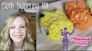 CLOTH DIAPERING 101 | Millennial Moms