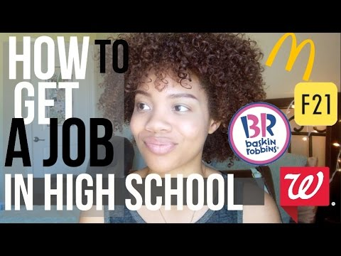 How to Get A Job In High School (How to get dat money)