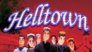 ВСЁ ТАК ХОРОШО, ЧТО ТОЧНО БУДЕТ ПЛОХО ► Helltown #1