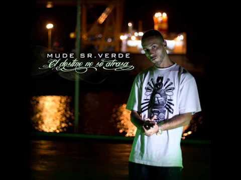 Mude Sr.Verde (El Destino No Se Atrasa) - 16.Tu Eres Mi Reina Feat.Kinky Bwoy(Prod. Mude Sr.Verde)
