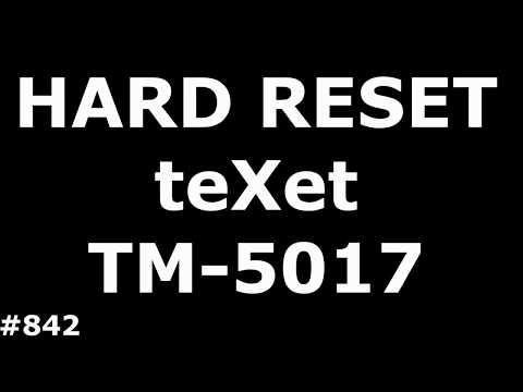 Сброс настроек TEXET TM-5017 Quartz (Hard Reset TeXet TM-5017)