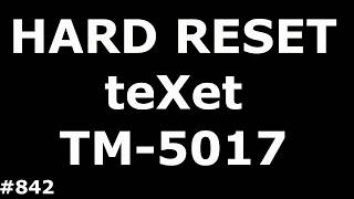 Video Resetting the settings TEXET TM-5017 Quartz (Hard Reset teXet TM-5017) download MP3, 3GP, MP4, WEBM, AVI, FLV April 2018